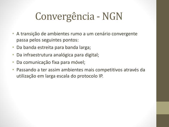 Convergência - NGN