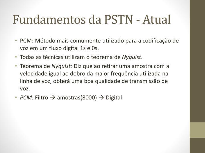 Fundamentos da PSTN - Atual