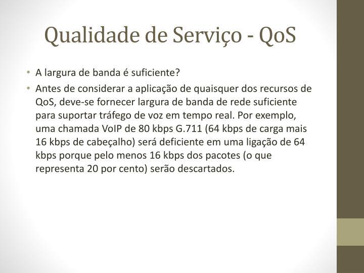 Qualidade de Serviço -