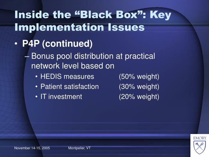 "Inside the ""Black Box"": Key Implementation Issues"