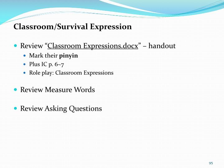 Classroom/Survival Expression