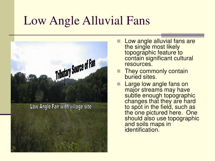 Low Angle Alluvial Fans