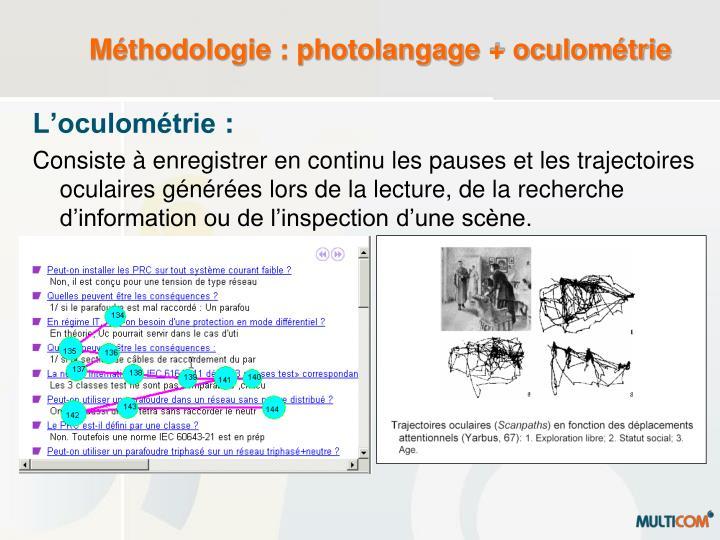 Méthodologie : photolangage + oculométrie
