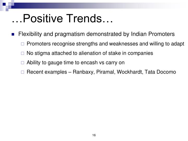 …Positive Trends…