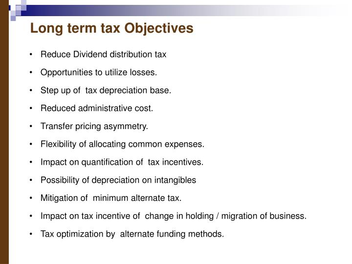 Long term tax Objectives