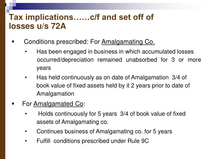 Tax implications……c/f and set off of losses u/s 72A