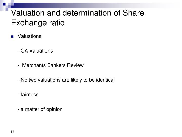 Valuation and determination of Share Exchange ratio