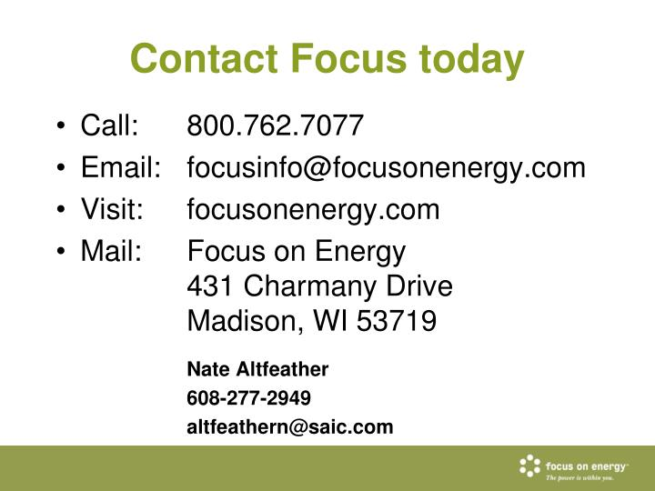 Contact Focus today