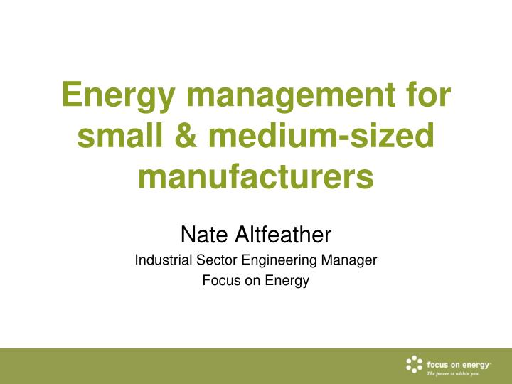 Energy management for small medium sized manufacturers