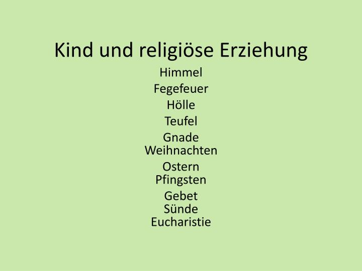 Kind und religiöse Erziehung