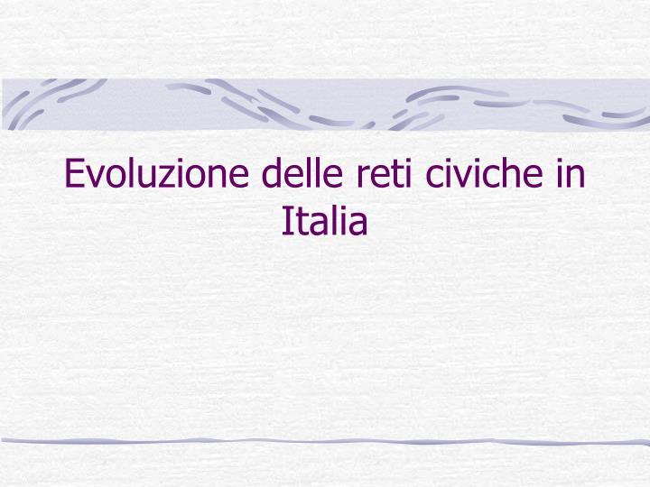 Evoluzione delle reti civiche in Italia