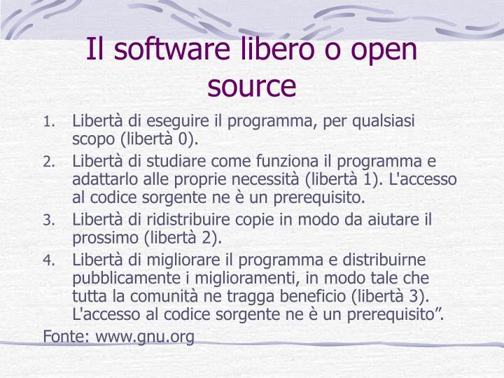 Il software libero o open source