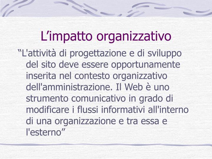 L'impatto organizzativo