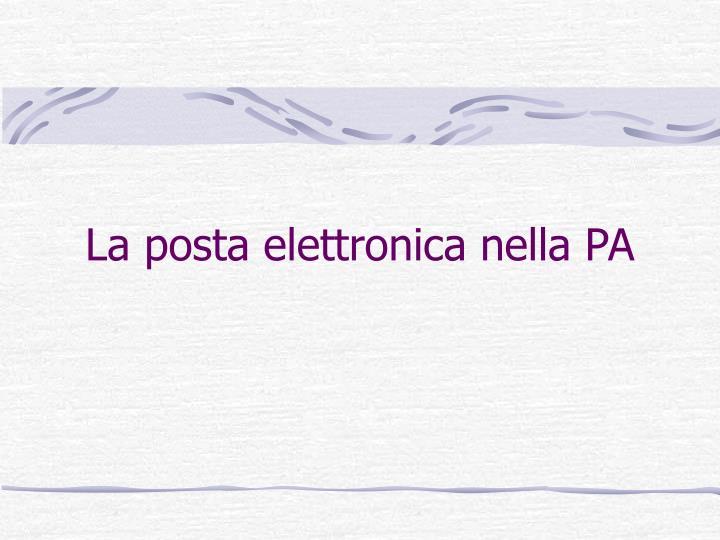 La posta elettronica nella PA
