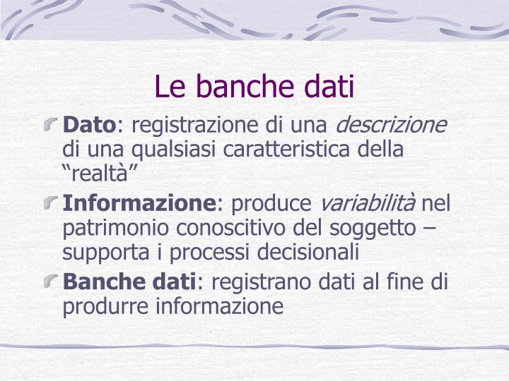 Le banche dati