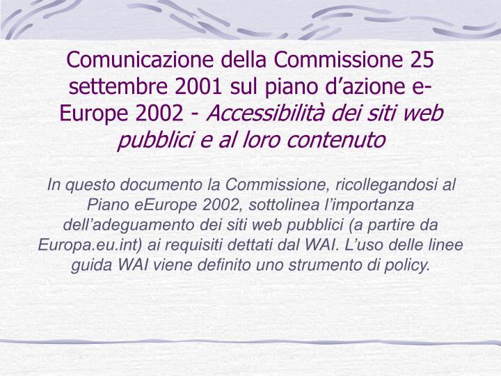 Comunicazione della Commissione 25 settembre 2001 sul piano d'azione e-Europe 2002 -