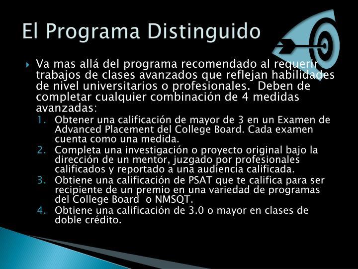 El Programa Distinguido