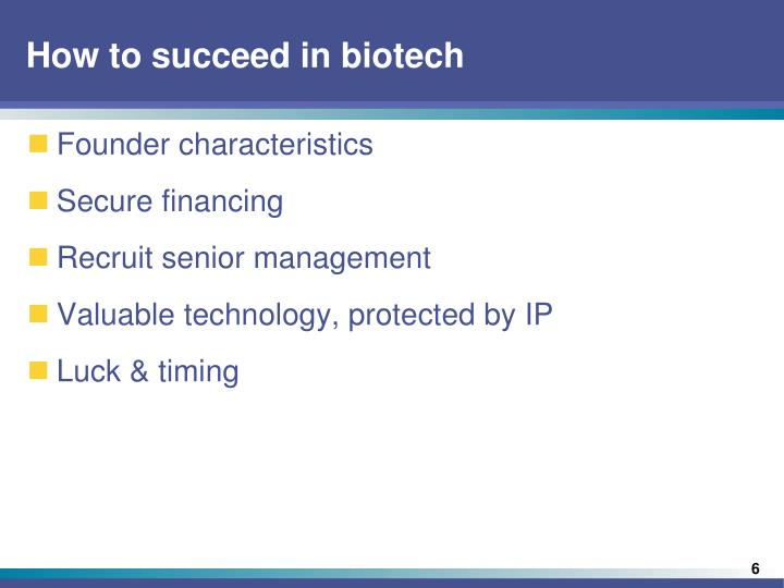 How to succeed in biotech