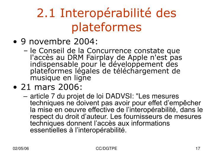 2.1 Interopérabilité des plateformes