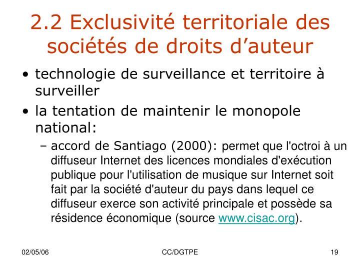 2.2 Exclusivité territoriale des sociétés de droits d'auteur