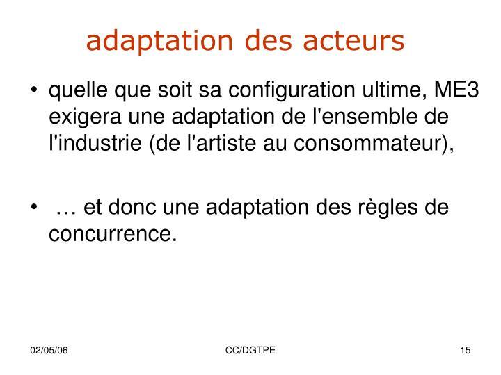 adaptation des acteurs