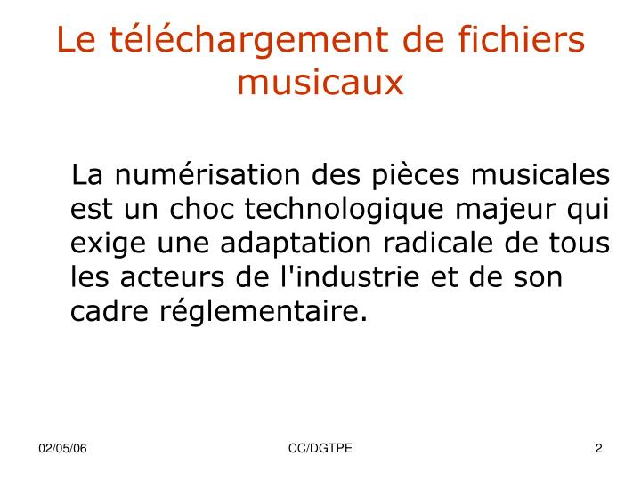 Le téléchargement de fichiers musicaux