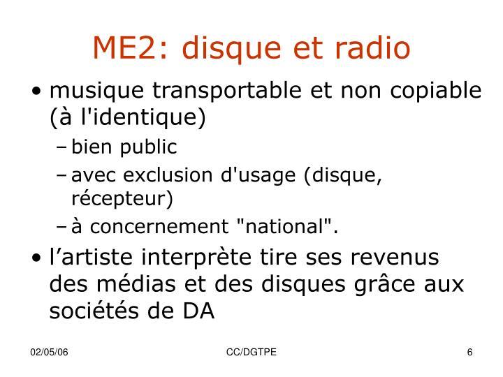 ME2: disque et radio