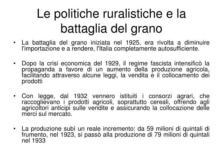 Le politiche ruralistiche e la battaglia del grano
