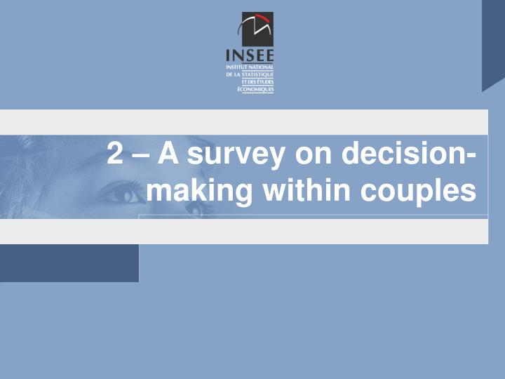 2 – A survey on decision-making within couples