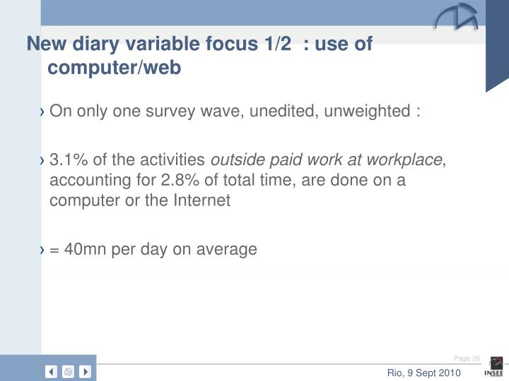 New diary variable focus 1/2  : use of computer/web