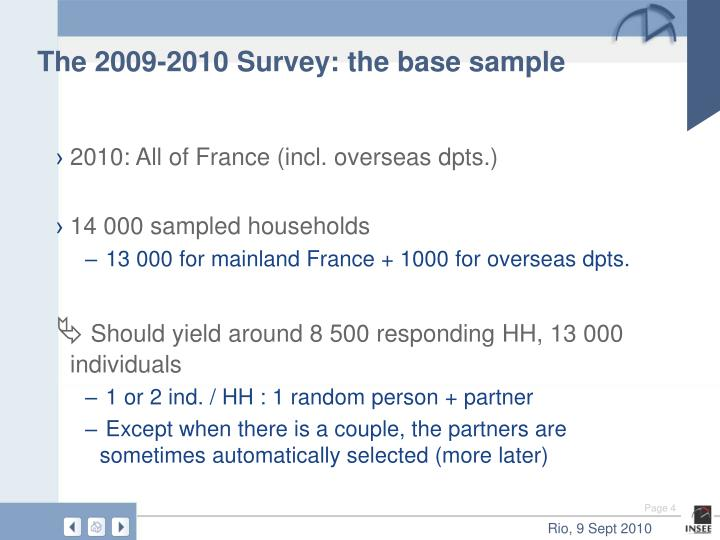 The 2009-2010 Survey: the base sample