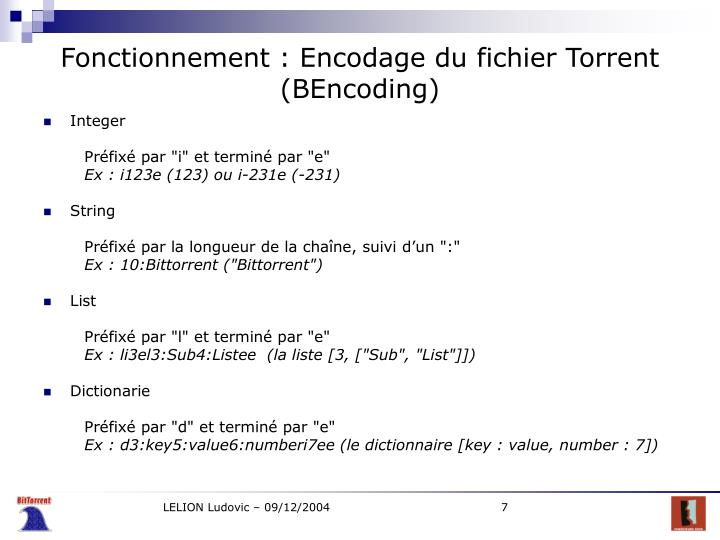 Fonctionnement : Encodage du fichier Torrent (BEncoding)