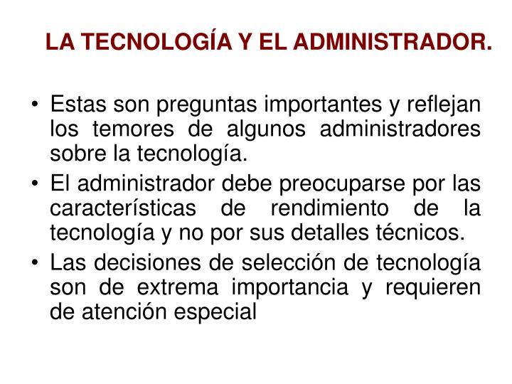 LA TECNOLOGÍA Y EL ADMINISTRADOR.