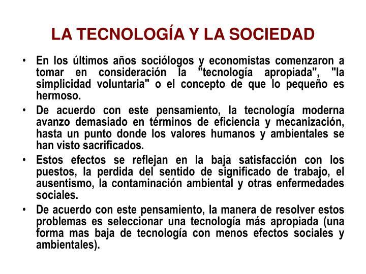 LA TECNOLOGÍA Y LA SOCIEDAD