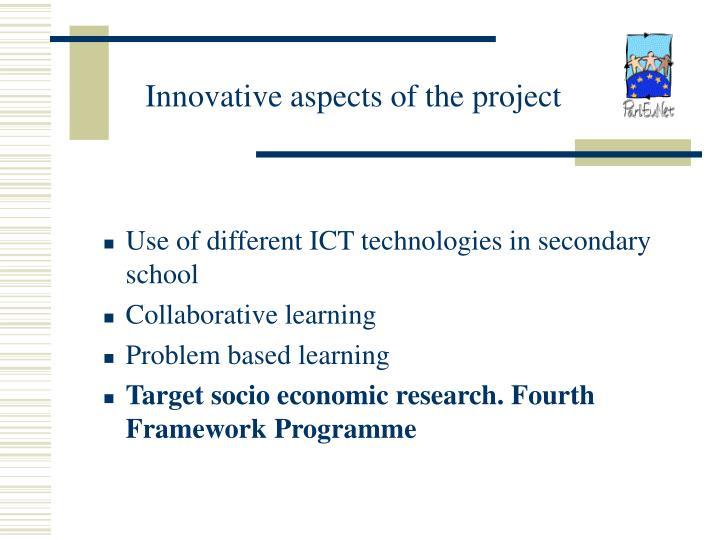 Innovative aspects of the project