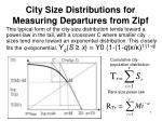 city size distributions for measuring departures from zipf2