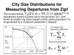 city size distributions for measuring departures from zipf3