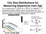 city size distributions for measuring departures from zipf5