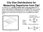 city size distributions for measuring departures from zipf6