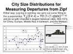 city size distributions for measuring departures from zipf8