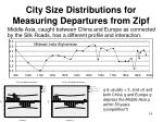 city size distributions for measuring departures from zipf9
