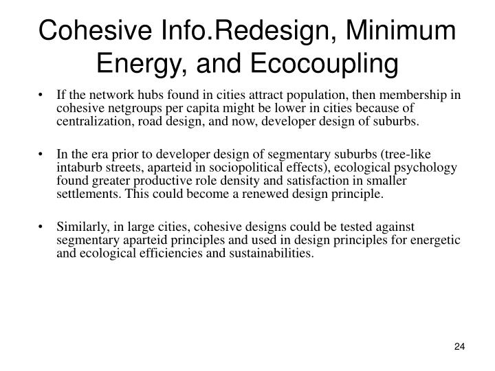 Cohesive Info.Redesign, Minimum Energy, and Ecocoupling