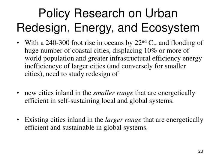 Policy Research on Urban Redesign, Energy, and Ecosystem