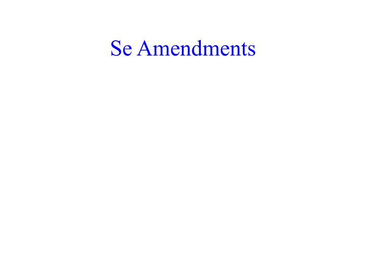 Se Amendments