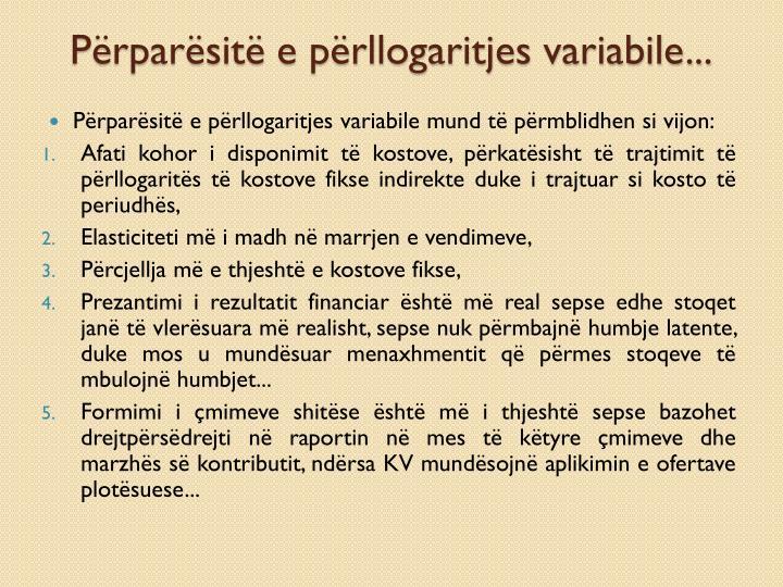 Përparësitë e përllogaritjes variabile...