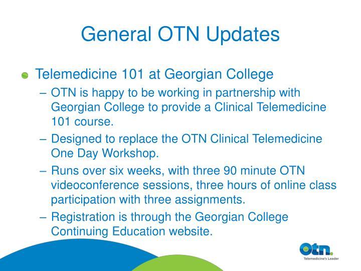 General OTN Updates