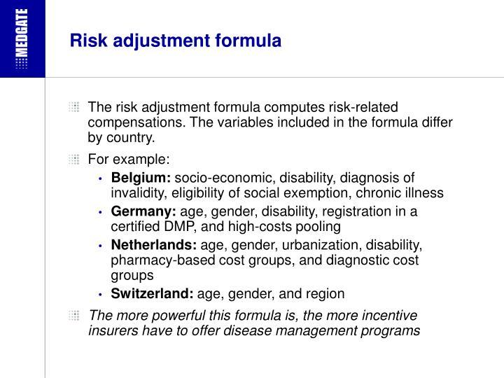 Risk adjustment formula