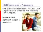 fer score and ta requests