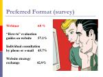 preferred format survey