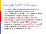 rationale for tcec services